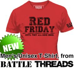 New This Week! 'R.E.D. Friday, Until They All Come Home' (men's/unisex t-shirt)! Part of our 'Shop Small Business' Week! Check out this product and much more at http://www.battlethreads.co