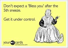 Omg this was made for me. HATE when people sneeze