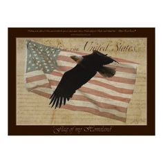 """""""Flag of my Homeland"""" by Skye Ryan-Evans - BALD EAGLE & FLAG Patriotic Poster with Quote"""