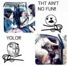 haha   #mexicans #yolo #funny
