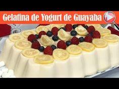 Gelatina de Yogurt de Guayaba y Tres Leches - Recetas en Casayfamiliatv - YouTube
