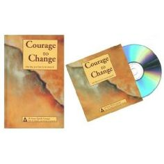 Courage to Change: One Day at a Time in Al-Anon