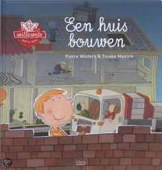 Willewete: Een huis bouwen - Pierre Winters & Tineke Meirink Learn Dutch, Wolf, Busy Boxes, Love You Dad, School Themes, Reggio Emilia, Childrens Books, Neon Signs, Teaching