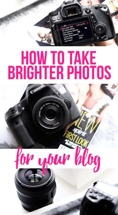 How to take bright photos for your blog, editing tips, equipment and more!