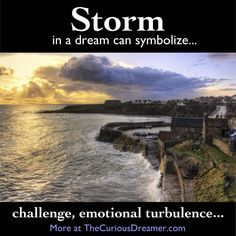 A storm as a dream symbol can mean...  More at TheCuriousDreamer.   #DreamMeaning #DreamSymbol