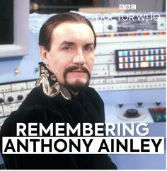 Remembering Anthony Ainley - the Master Doctor Who, Men, Guys