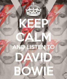 Keep calm and listen to David Bowie Bowie Lazarus, David Bowie Quotes, David Bowie Labyrinth, Goblin King, Ziggy Stardust, Most Beautiful Man, Beautiful Homes, Rock Legends, Music Icon