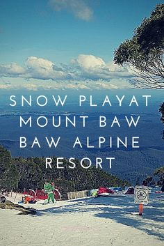 Snow play at Mount Baw Baw Alpine Resort Family Vacations, Family Travel, Lake Mountain, Victoria Australia, Kiwi, Parenting Hacks, New Zealand, Exploring, Melbourne
