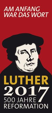 Luther 2017 | 500 Jahre Reformation: Luther2017