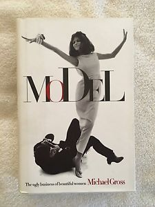 Model : The Ugly Business of Beautiful Women by Michael Gross (1995, Hardcover)