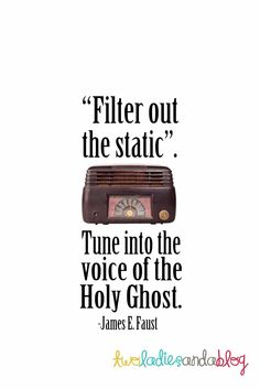 Filter out the static - lesson on tuning into the Holy Ghost.