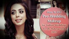 Pre Wedding Makeup Tutorial for Indian Brides | Asian Bridal Look | 2017 Trendy Makeup Styles – Makeup Project
