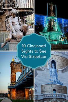 10 Cincinnati sights you can see using the Cincinnati Bell Connector streetcar #cincinnati #ohio #cincy #travel