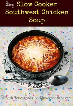 More amazing soup recipes: 30 Minute Mexican Soup Loaded Crock Pot Clam Chowder Skinny Slow Cooker Southwest Soup Sopa Crock Pot, Crock Pot Slow Cooker, Crock Pot Cooking, Slow Cooker Recipes, Cooking Recipes, Crockpot Meals, Crockpot Dishes, Southwest Chicken Soup, Mexican Chicken