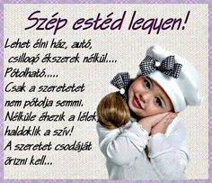 Szép estéd legyen! Betty Boop, Osho, Good Night, About Me Blog, Crochet Hats, Personal Care, Quotes, Optimism, Knitting Hats