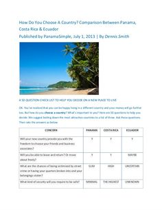 A comparison between being an Expat in Panama, Costa Rica and Ecuador. dennis.dean.smith@gmail.com