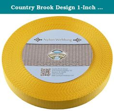 Country Brook Design 1-Inch Heavy Nylon Webbing, 50-Yard, Gold. Product Description: Nylon webbing is a heavy-weight material and is stronger than polypropylene webbing. Nylon has a soft, lustrous feel. In addition, it is easy to care for as it is machine washable. (We recommend you only dry it on low heat.)There is no limit to the possible uses of this soft but sturdy webbing. It is used to provide safety and resilience in a wide variety of applications. Country Brook Design Nylon…