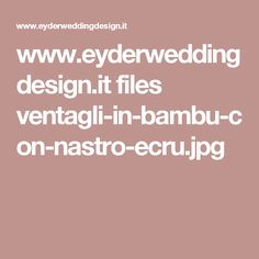 www.eyderweddingdesign.it files ventagli-in-bambu-con-nastro-ecru.jpg