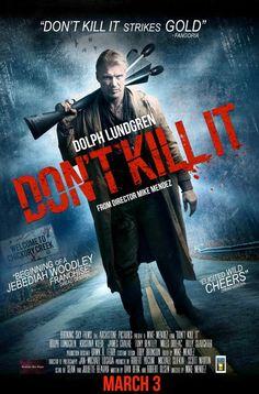 Don't Kill It (2017) - http://yifymovieshd.net/dont-kill-it-2017/  #DolphLundgren #Don'tKillIt(2017) #ElissaDowling #EtrgKickass #EtrgMovieDownload #EtrgMovies #EtrgMoviesDownload #EtrgSite #Fantasy #Fullmovie #HD #Horror #KristinaKlebe #MikeMendez #Movie #Torrent #YIFY #YifyMovieEtrgMovie #YifyMovies #YifyTorrents #Yifymovie #Yifymovies #Yifytorrents #YTS