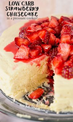 Low Carb Sugar Free Pressure Cooker Strawberry Cheesecake Recipe for Instant Pot