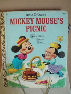 Little Golden Book Walt Disney's Mickey Mouse's Picnic! My favorite book. It's falling apart, but I still have it! We will frolick all day in the happiest way....