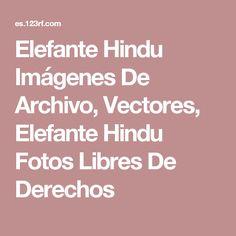 Elefante Hindu Imágenes De Archivo, Vectores, Elefante Hindu Fotos Libres De Derechos