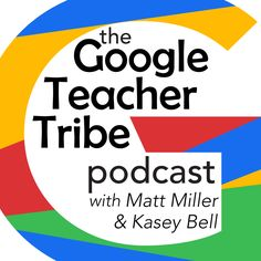 Announcing the Google Teacher Tribe Podcast!: Today I am making an official announcement about my new podcast with Matt Miller from DitchThatTextbook.com, The Google Teacher Tribe Podcast! We are still in the planning stages, but we hope to launch our first episode in early 2017, and I wanted YOU to be the first to know about our fabulous new adventure!