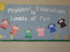 Physical Education Is Loads Of Fun Image. I would use a smaller replica of our schools' PE shorts and shirts!