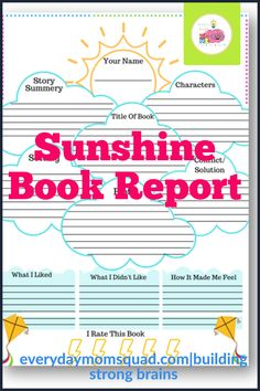 this free book report printable is great for homeschooling, summer reading activity, or a class room project. Educational Activities For Kids, Sensory Activities, Infant Activities, Fun Learning, Teaching Kids, Writing Prompts For Kids, Kids Writing, Sunshine Books, Kids Behavior