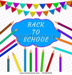 Back to school  with colorful pen?ils and colorful flags on copybook background. Text back to school. Vector illustration.