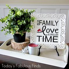 Today's Fabulous Finds: 'In a Family Love is Spelled T-I-M-E' Quote Plate With Silhouette cut pattern Charger Plates, Silhouette Cameo Projects, Love Craft, Family Love, Repurposed Furniture, Household Items, Easy Crafts, Cool Things To Buy, Diy Home Decor