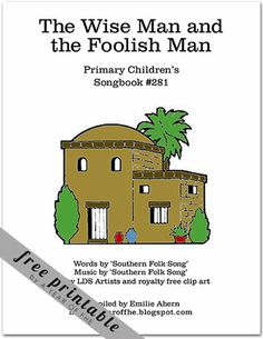 "FREE PRINTABLE:  ""The Wise Man & the Foolish Man"" Lyric Chart."