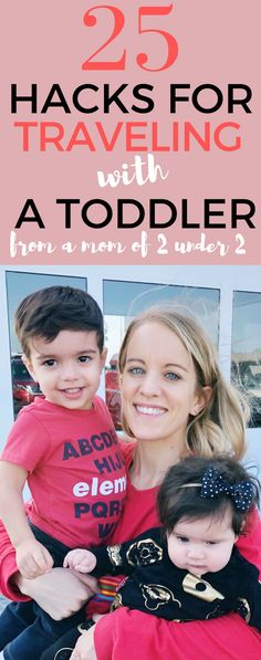 25 hacks for traveling with a toddler #travel #toddler