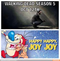 Happy Happy Joy Joy!