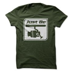 Just Be Reel T-Shirts, Hoodies, Sweatshirts, Tee Shirts (20$ ==> Shopping Now!)