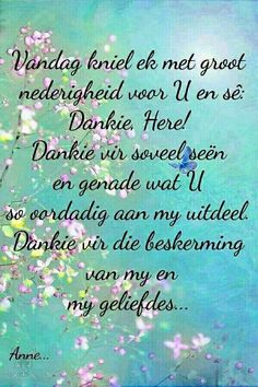 Dankie Vader U daaglikse beskerming. Bible Verse Memorization, Prayer Verses, Bible Prayers, Bible Verses Quotes, Faith Quotes, Bible Scriptures, Wisdom Quotes, Teach Me To Pray, I Love You God
