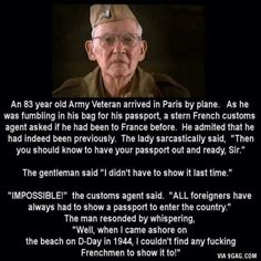 Mens Womens Humor : An Army Veteran vs. The French Customs - True Humo. Military Quotes, Military Humor, Military Life, Military Box, Military Ranks, Military History, Funny Quotes, Funny Memes, Hilarious
