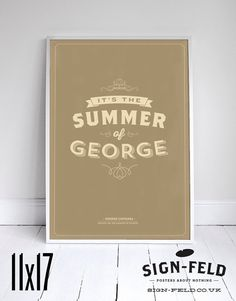 """From Signfeld (classic!) The Summer of George Poster 11x17"""" - Seinfeld Quote Print - Vintage Retro Typography"""