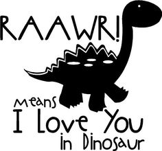 Raawr Means I Love You In Dinosaur wall saying vinyl lettering art decal quote sticker home decal - Wall Decor Stickers