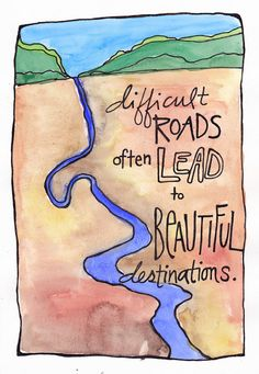 Illustration Print Difficult Roads Beautiful by nicplynel on Etsy, $2.00