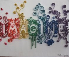 """Quilling - """"Imagine"""" by kaitlynmae., via Flickr."""