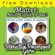 Free Interactive Game: Which state of matter is each object in? from Selma Dawani on TeachersNotebook.com -  (6 pages)  - Students will click on the image after deciding whether it is a solid, liquid or gas. A great assessment or introductory activity for your Matters Unit.