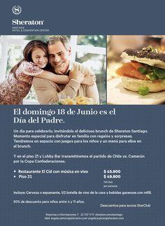 SHERATON SANTIAGO: Especial Papá. Invítalo a celebrar... #SantiagoElegante_Sheraton #SantiagoElegante #HotelesSantiago #Providencia #EspecialPapa #DiadelPadre #FathersDays
