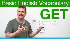 Basic English Vocabulary - GET -         Repinned by Chesapeake College Adult Ed. We offer free classes on the Eastern Shore of MD to help you earn your GED - H.S. Diploma or Learn English (ESL) .   For GED classes contact Danielle Thomas 410-829-6043 dthomas@chesapeke.edu  For ESL classes contact Karen Luceti - 410-443-1163  Kluceti@chesapeake.edu .  www.chesapeake.edu