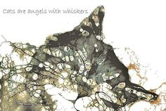 Cats are angels with whiskers by LoveringArts