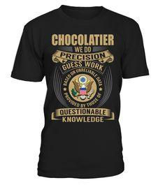 Chocolatier - We Do Precision Guess Work