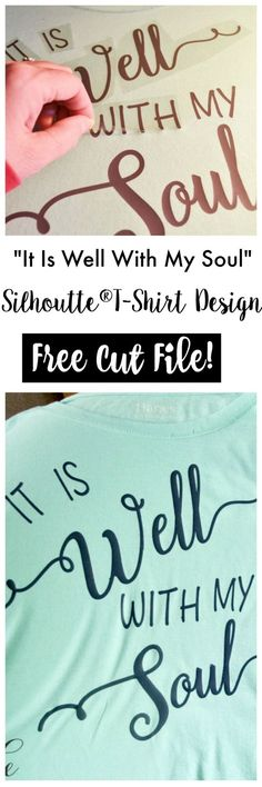 It Is Well With My Soul T-shirt Design. See how to make this design in Silhouette Studio. Free Cut File available also.