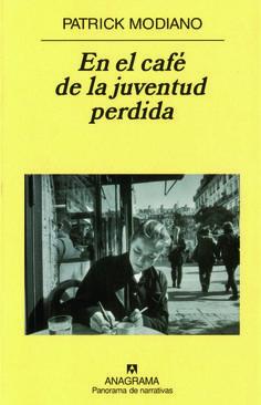 En el cafe de la juventud perdida, de Patrick Modiano, Nobel literatura 2014, comentarios