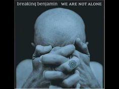 breaking benjamin - we are not alone (full album)