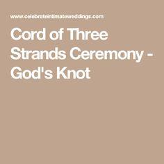 Cord of Three Strands Ceremony - God's Knot